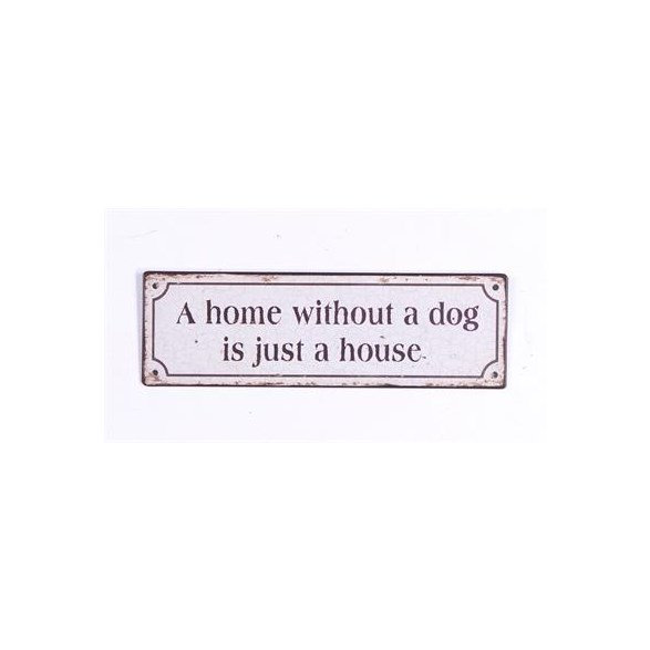 Skylt A home without a dog..